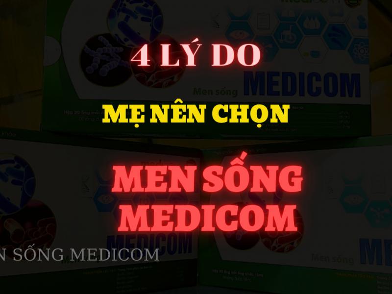 4 LÝ DO các mẹ nên chọn Men sống MEDICOM